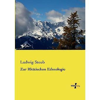 Zur Rhtischen Ethnologie par Steub & Ludwig