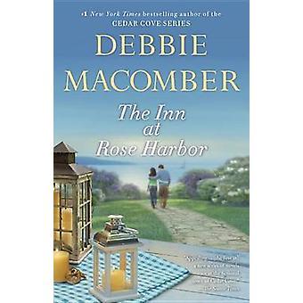 The Inn at Rose Harbor by Debbie Macomber - 9780553393651 Book