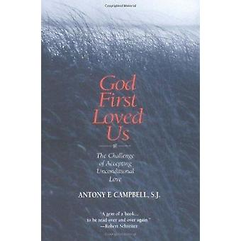 God First Loved Us by Anthony Campbell - 9780809139774 Book