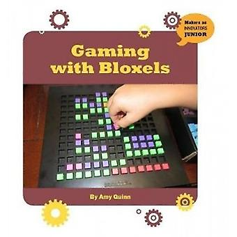 Gaming with Bloxels by Amy Quinn - 9781534108813 Book