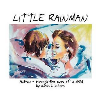 Little Rainman by R. Wayne Gilpin - 9781885477293 Book