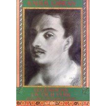 Kahlil Gibran: The life and works of the legend 9789187680793