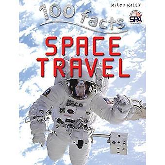 100 Faits Voyage spatial par Sue Becklake - 9781782096474 Livre