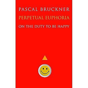 Ewige Euphorie: Die Pflicht, glücklich zu sein