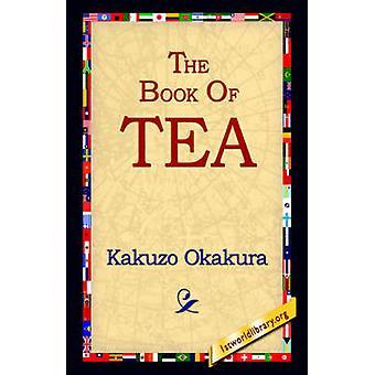 Das Buch des Tees von Okakura & Kakuzo