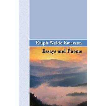 Essays and Poems by Emerson & Ralph Waldo