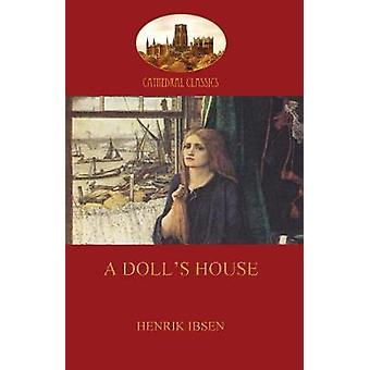 A Dolls House Aziloth Books by Ibsen & Henrik