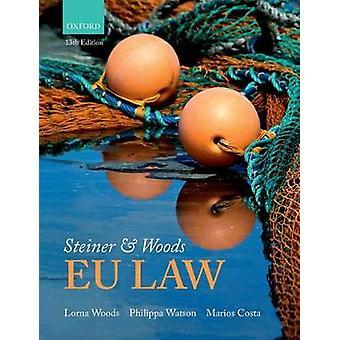 Steiner Woods EU-Gesetz von Lorna Woods