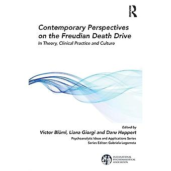 Contemporary Perspectives on the Freudian Death Drive by Victor Blml