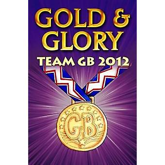 Gold and Glory  Team GB 2012 by Ollie M Pick