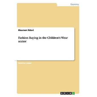 Fashion Buying in the Children's Wear Sector by Maureen Ndavi - 97836