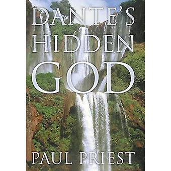Dantes Hidden God by Priest & Paul
