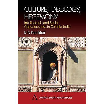 Hegemonía de ideología cultural por K. N. Panikkar