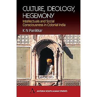 Kulttuuri-ideologia Hegemony- kirjoittanut K. N. Panikkar
