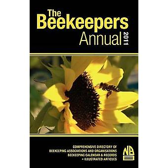 The Beekeepers Annual 2011 by Phipps & John