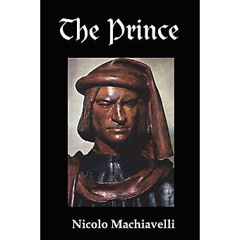 The Prince by Machiavelli & Niccolo