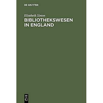Bibliothekswesen in England by Simon & Elisabeth