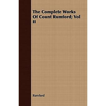 The Complete Works Of Count Rumford Vol II by Rumford