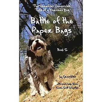 Battle of the Paper Bags The Crumbles Chronicles Tails of a Nervous Dog by Scott Schaefer & Laura