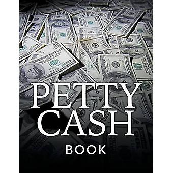 Petty Cash Book by Publishing LLC & Speedy