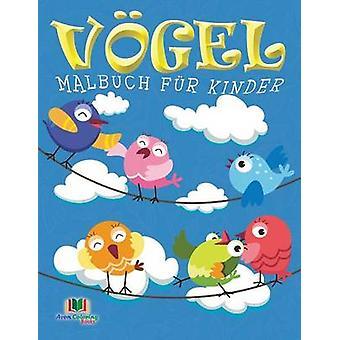 Vogel Malbuch fur Kinder by Masters & Neil