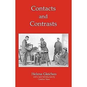 Contacts and Contrasts by Gleichen & Helena