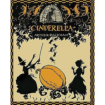 Cinderella in Silhouettes by Arthur Rackham by Perrault & Charles