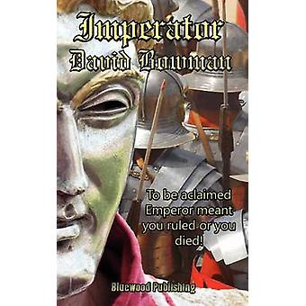 Imperator by Bowman & David