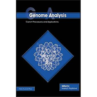 Genome Analysis Current Procedures and Applications by Poptsova & Maria S