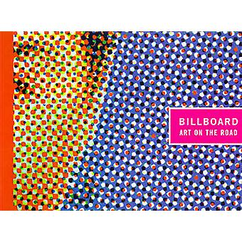 Billboard - Art on the Road by Laura Steward Heon - Peggy Diggs - Lisa