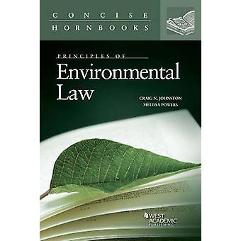 Principles of Environmental Law by Craig Johnston - Melissa Powers -
