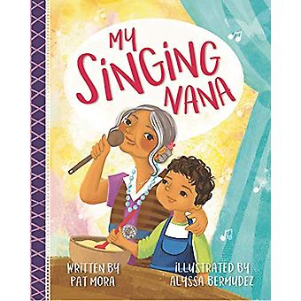 My Singing Nana by Pat Mora - 9781433830211 Book