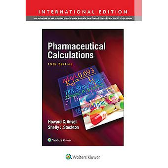 Pharmaceutical Calculations (15th International edition) by Howard C.