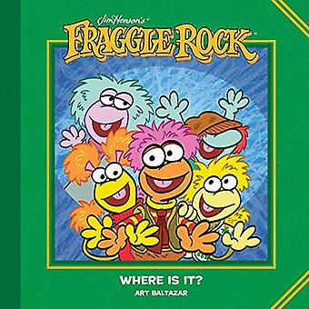 Jim Henson's Fraggle Rock - Where Is It? by Jim Henson - 9781684153978