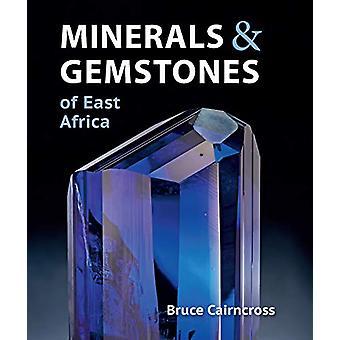 Minerals and Gemstones of East Africa - Burundi - Kenya - Rwanda - Tan