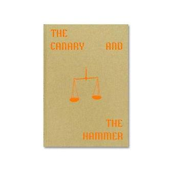 The Canary and The Hammer by Lisa Barnard - 9781912339334 Book