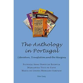 The Anthology in Portugal - Literature - Translation and the Margins (