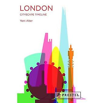 London - Cityscape Timeline by Yoni Alter - 9783791385150 Book