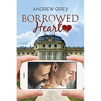 Borrowed Heart by Andrew Grey - 9781641081375 Book