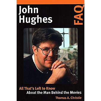John Hughes FAQ - All That's Left to Know About the Man Behind the Mov