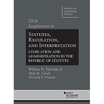 Statutes - Regulation - and Interpretation - Legislation and Administ