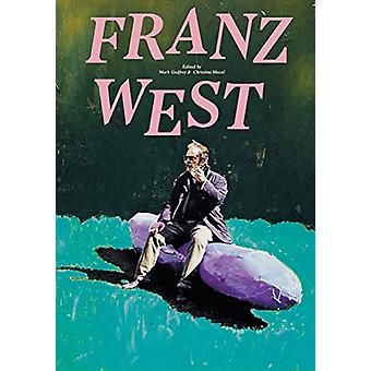 Franz West by Mark Godfrey - 9781849766135 Book