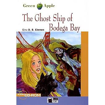 Ghost Ship of Bodega Bay by Gina D.B. Clemen - 9788853007728 Book