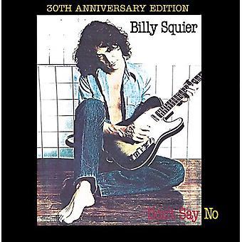 Billy Squier - niet zeggen geen (30th Anniversary Edition) [CD] USA import