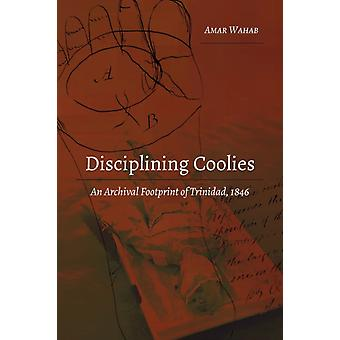 Disciplining Coolies by Wahab & Amar