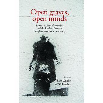 Open graven open geest Representaties van vampiers en de Ondoden van de Verlichting tot heden