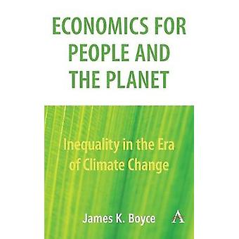 Economics for People and the Planet - Inequality in the Era of Climate