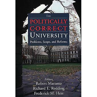 The Politically Correct University par Robert MarantoFredrick HessRichard Redding