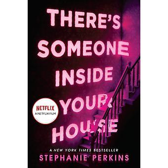 Theres شخص ما داخل منزلك من قبل ستيفاني بيركنز