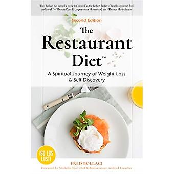 The Restaurant Diet by Fred Bollaci
